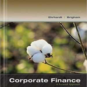 Solution Manual for Corporate Finance A Focused Approach