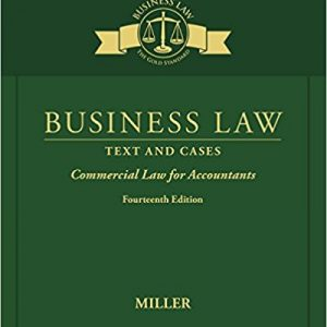 Solution Manual for Business Law: Text and Cases - Commercial Law for Accountants