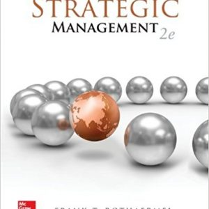 Solution manual for Strategic Management Concepts 2nd Edition by Rothaermel