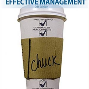 Solution manual for Effective Management 7th Edition by Williams