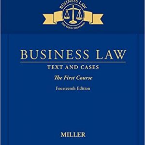 Solution Manual for Business Law: Text and Cases - The First Course