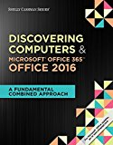 Solution manual for Discovering Computers & Microsoft Office 365 & Office 2016: A Fundamental Combined Approach 1st Edition by Campbell