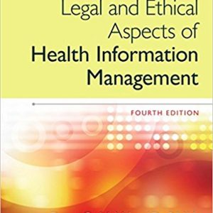 Test Bank for Legal and Ethical Aspects of Health Information Management