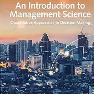 Solution Manual for An Introduction to Management Science: Quantitative Approach