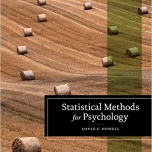 Solution manual for Statistical Methods for Psychology 8th Edition by Howell