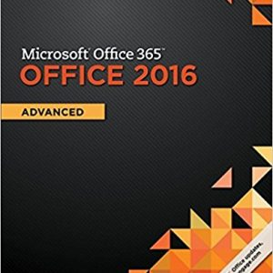 Solution Manual for Microsoft Office 365 & Office 2016: Advanced 1st Edition by Freund ISBN-10: 1305870409 ISBN-13: 9781305870406