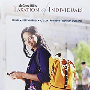 Solution manual for McGraw-Hill's Taxation of Individuals 2016 Edition 7th Edition by Spilker