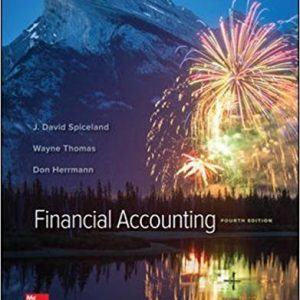 Solution Manual for Financial Accounting 4th Edition J. David Spiceland