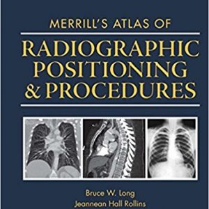 Test Bank for Merrills Atlas of Radiographic Positioning and Procedures