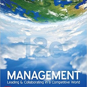 Solution manual for Management Leading & Collaborating in a Competitive World 12th Edition by Bateman