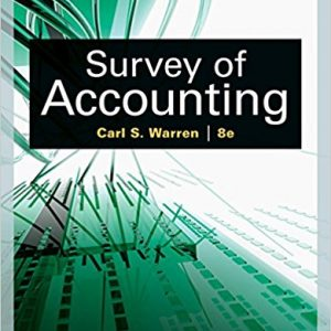 Solution manual for Survey of Accounting 8th Edition by Warren