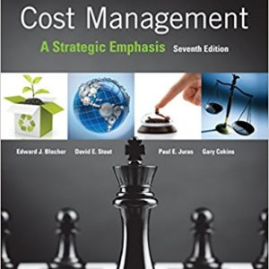 Solution Manual for Cost Management: A Strategic Emphasis