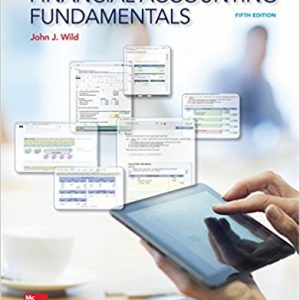Solution manual for Financial Accounting Fundamentals 5th Edition by Wild