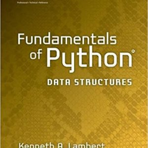 Solution manual for Fundamentals of Python: Data Structures 1st Edition by Lambert