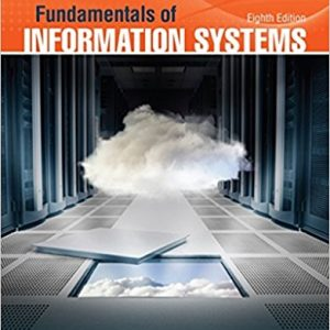 Solution manual for Fundamentals of Information Systems 8th Edition by Stair