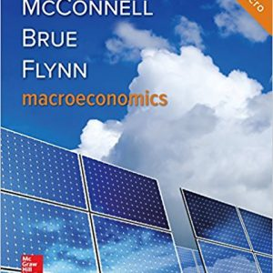 Solution manual for Macroeconomics 21st Edition by Mcconnell