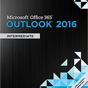 Solution manual for Microsoft Office 365 & Outlook 2016: Intermediate 1st Edition by Hoisington