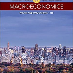 Solution Manual for Macroeconomics: Private and Public Choice