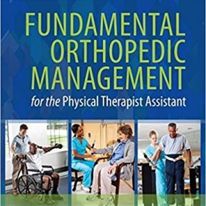 Test Bank for Fundamental Orthopedic Management for the Physical Therapist Assistant