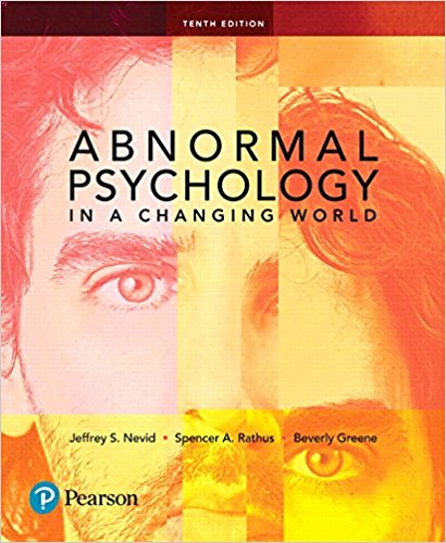 Test Bank for Abnormal Psychology in a Changing World 10th Edition by Nevid