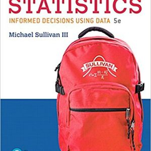 Solution manual for Fundamentals of Statistics 5th Edition by Sullivan