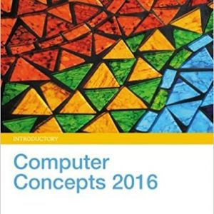 Solution manual for Computer Concepts 2016