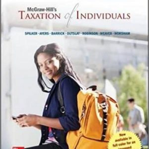 Solution manual for McGraw-Hill's Taxation of Individuals 2015 Edition 6th Edition by Spilker