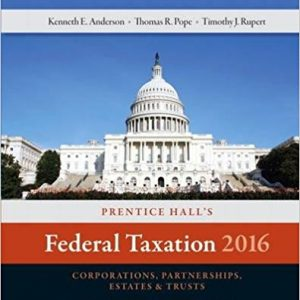 Solution manual for Prentice Hall's Federal Taxation 2016 Corporations