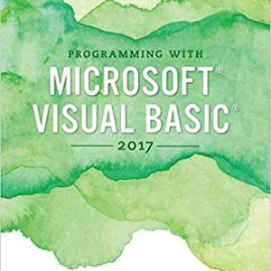 Solution manual for Programming with Microsoft Visual Basic 2017 8th Edition by Zak