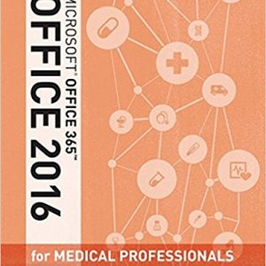 Solution manual for Illustrated Microsoft Office 365 & Office 2016 for Medical Professionals 1st Edition by Beskeen