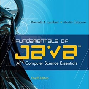 "Solution Manual for Fundamentals of Java""¢: AP* Computer Science Essentials 4th Edition by Lambert"