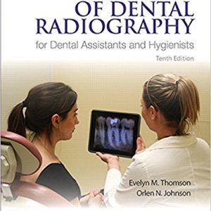 Test Bank for Essentials of Dental Radiography for Dental Assistants and Hygienists