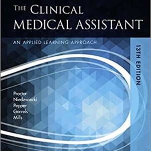Test Bank for Kinns The Clinical Medical Assistant