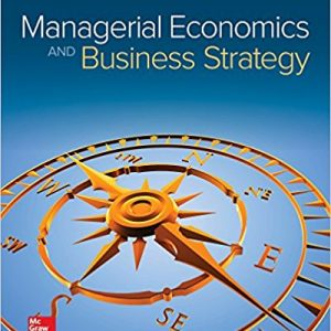 Solution manual for Managerial Economics & Business Strategy 9th Edition by Baye
