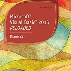 Solution manual for Microsoft Visual Basic 2015 6th Edition by Zak