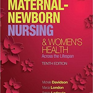 Test Bank for Olds Maternal Newborn Nursing and Womens Health Across the Lifespan