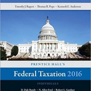 Solution manual for Prentice Hall's Federal Taxation 2016 Individuals 29th Edition by Pope