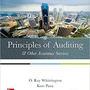 Solution manual for Principles of Auditing and Other Assurance Services 20th Edition by Whittington