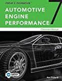 Solution Manual for Today's Technician: Automotive Engine Performance 7th Edition Pickerill ISBN-10: 1305958284 ISBN-13: 9781305958289