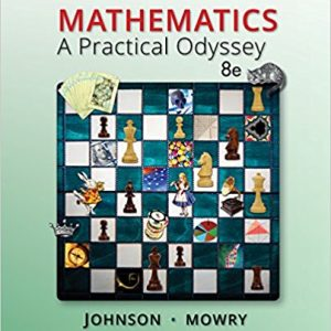 Solution manual for Mathematics: A Practical Odyssey 8th Edition by Johnson
