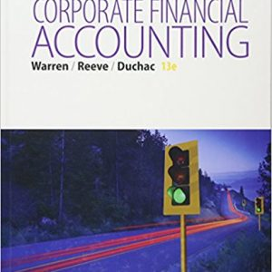 Solution manual for Corporate Financial Accounting 13th Edition by Warren