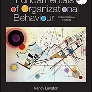 Solution manual for Fundamentals of Organizational Behaviour Updated Canadian 5th Edition by Langton