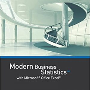 Solution manual for Modern Business Statistics with Microsoft Office Excel 6th Edition by Anderson