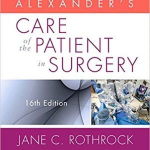 Test Bank for Alexanders Care of the Patient in Surgery