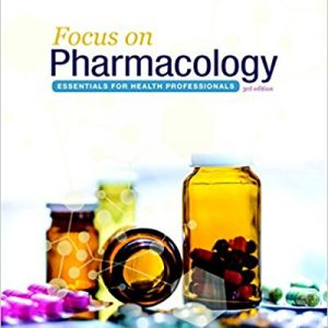Test Bank for Focus on Pharmacology