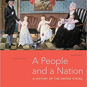 Test Bank for A People and a Nation Volume I: to 1877 11th Edition by Kamensky