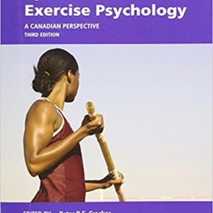 Solution manual for Sport and Exercise Psychology A Canadian Perspective 3rd Edition by Crocker