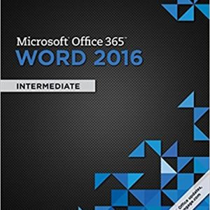 Solution manual for Microsoft Office 365 & Word 2016: Intermediate 1st Edition by Vermaat
