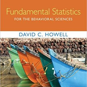 Solution manual for Fundamental Statistics for the Behavioral Sciences 9th Edition by Howell