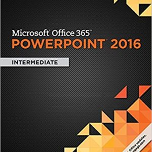 Solution manual for Microsoft Office 365 & PowerPoint 2016 Intermediate 1st Edition by Sebok